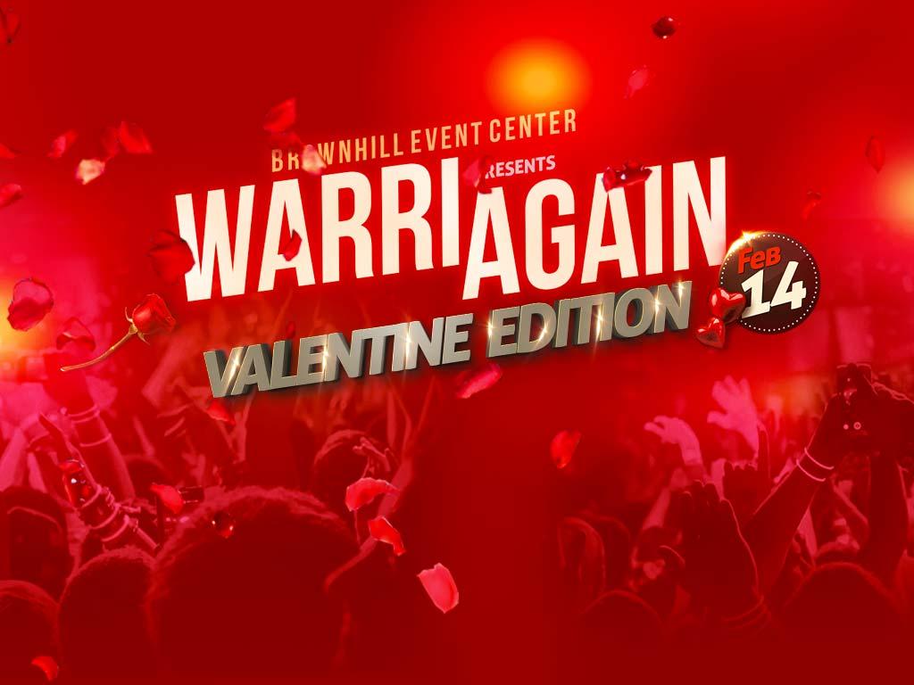 Warri Again : Valentine Edition